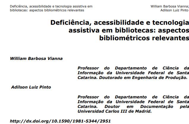 Deficiência, acessibilidade e tecnologia assistiva em bibliotecas: aspectos bibliométricos relevantes