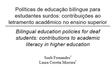 Políticas de educação bilíngue para estudantes surdos: contribuições ao letramento acadêmico no ensino superior