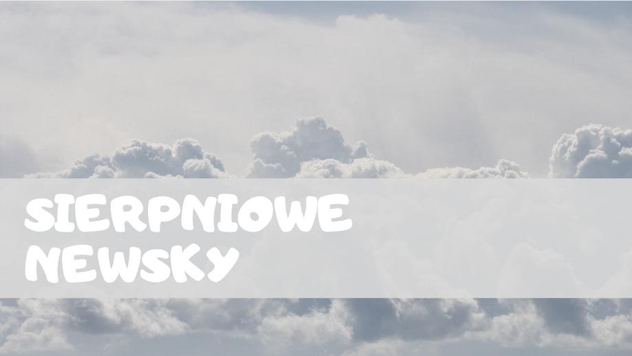 Skydivingowe newsy - sierpień