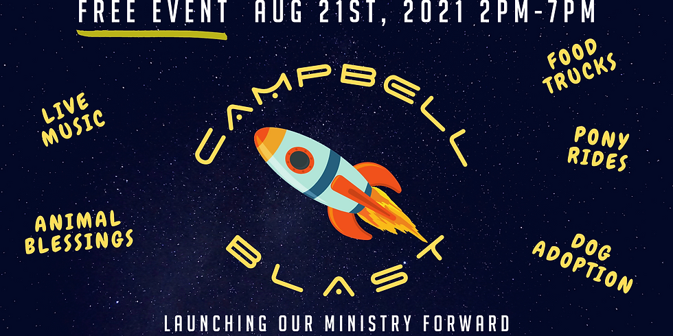 Campbell Blast-Off - Community Wide Event