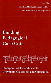 """Book Cover of Building Pedgogical Curb Cuts. The book cover shows a red background with white text that reads """"Building Pedagogical Curb Cuts: Incorporating Disability in the University Classroom and Curriculum."""" There is a series of white outlines boxes stacked in a brick laying format going horizontally across the cover as a design element."""