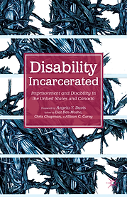 """Book cover of Disability Incarcerated by Liat Ben-Moshe. This cover shows an abstract blue, black, and white drawing that depicts interlocking thorns and branches. The title """"Disability Incarcerated: Imprisonment and Disability in the United States and Canada"""" is in white text overlaying a maroon square."""