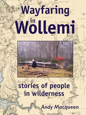 Wayfaring in Wollemi by Andy Macqueen