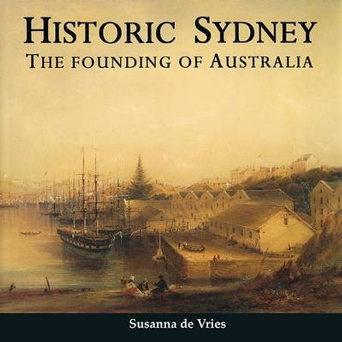 Historic Sydney by Sussanna de Vries