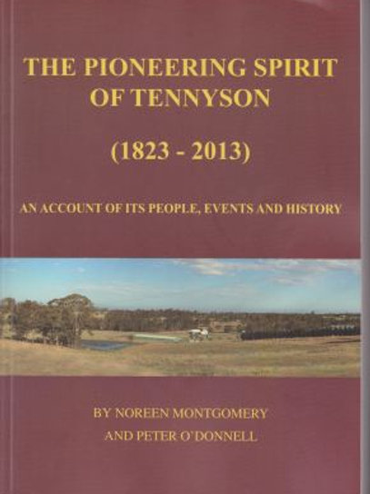 The Pioneering Spirit of Tennyson by N Montgomery & P O'Donnell