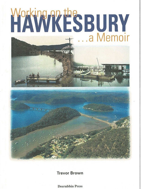 Working on the Hawkesbury by Trevor Brown