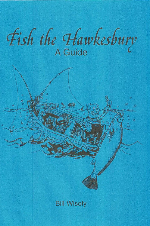 Fish the Hawkesbury - A Guide by Bill Wisely