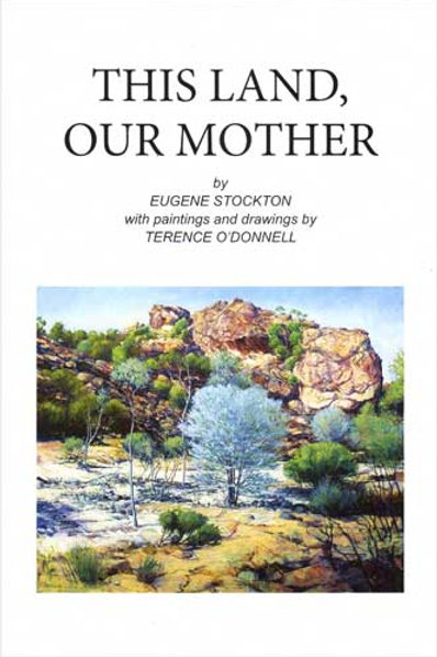 This Land Our Mother by Eugene Stockton