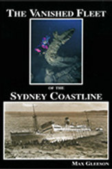 The Vanished Fleet of the Sydney Coastline by Max Gleeson