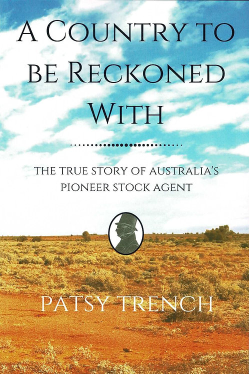 A Country to be Reckoned With by Patsy Trench