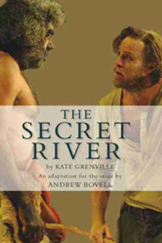 The Secret River (Play) by Andrew Bovell