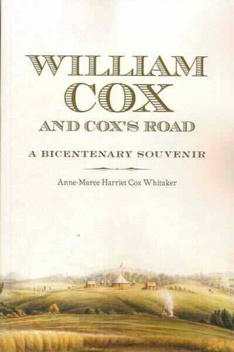 William Cox and Cox's Road by Anne Marie Whitaker