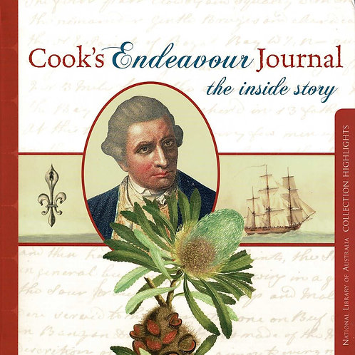 Cook's Endeavour Journal the inside story by Captain James Cook