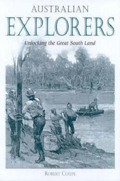 Australian Explorers by Robert Coupe