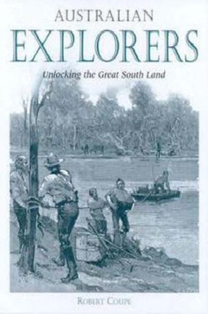 Australian Explorers by Robert Coupe