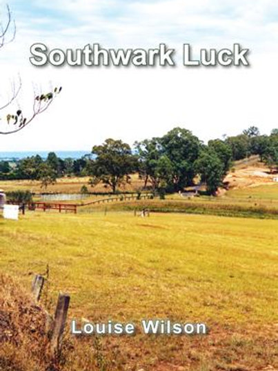 Southwark Luck by Louise Wilson