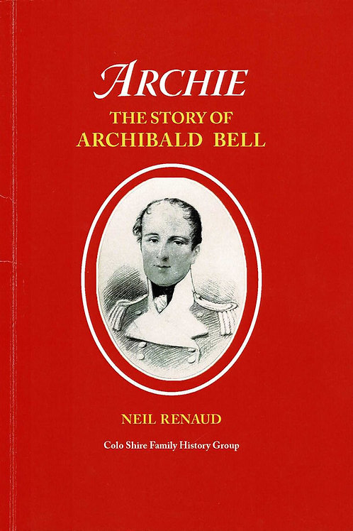 Archie - The Story of Archibald Bell by Neil Renaud