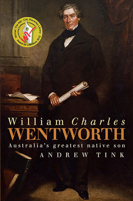 William Charles Wentworth by Andrew Tink