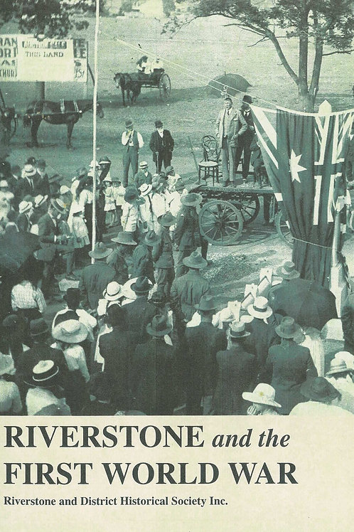 Riverstone and the First World War by Riverstone Historical Society
