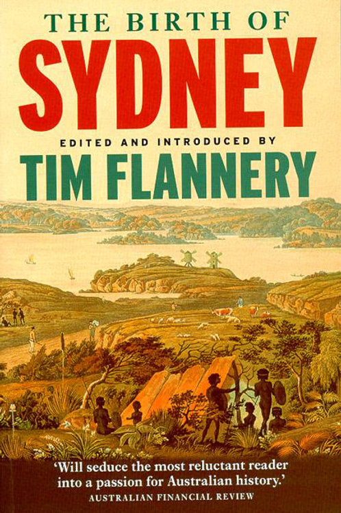 The Birth of Sydney by Tim Flannery