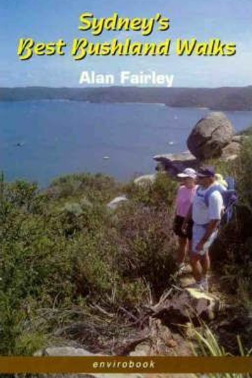 Sydney's Best Bush Walks by Alan Fairley