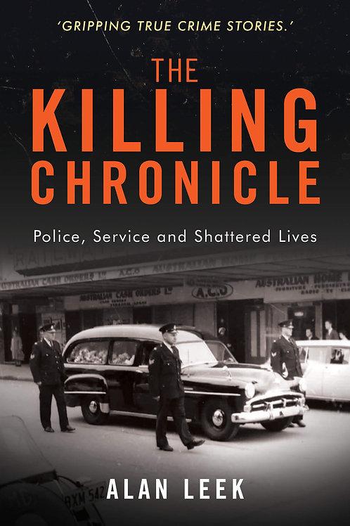 The Killing Chronicles by Alan Leek