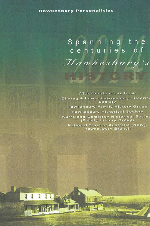 Spanning the centuries Hawkesbury History Vol. 3 by Hawkesbury Historical Soc.