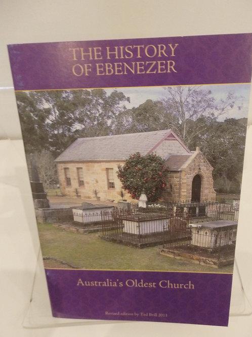 Ebenezer Church - The History of Ebenezer by Ted Brill