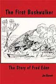 The First Bushwalker by Jim Barrett