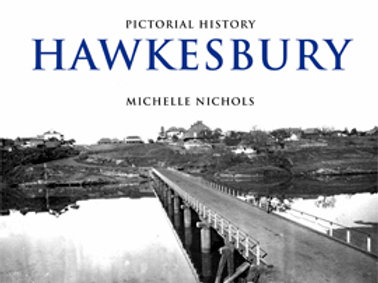Pictorial History Hawkesbury by Michelle Nichols
