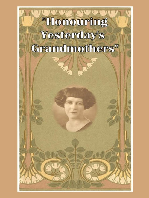 Honouring Yesterdays Grandmothers by Kurrajong - Comleroy Historical Society
