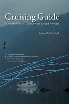 Cruising Guide - Hawkesbury River, Cowan, Broken Bay & Pittwater by J&J Powellll