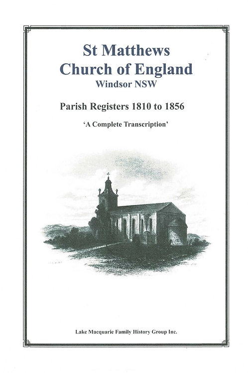 St Matthews Church of England Windsor Parish Registers 1810-1856 Volume 1