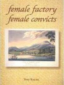 Female Factory Female Convicts by Tony Rayner