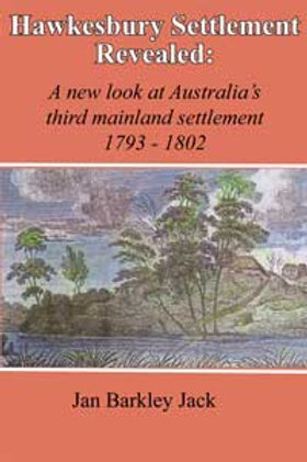 Hawkesbury Settlement Revealed by Jan Barkley-Jack