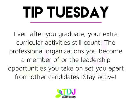 Tip Tuesday - Extra Curricular Activities