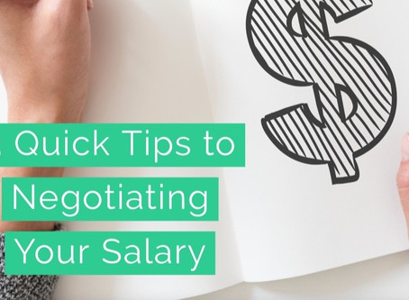 3 Quick Tips for Negotiating Your Salary