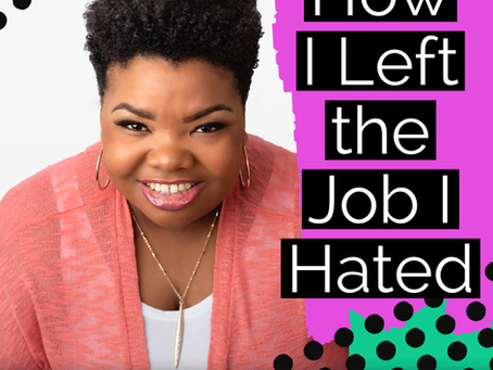 How I Left the Job I Hated!!! 5 Steps To An Intentional Job Search