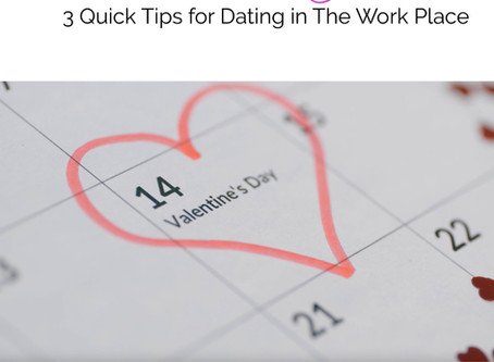 3 Quick Tips for Dating in The Work Place