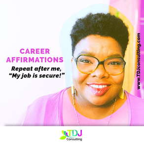 CAREER AFFIRMATIONS: My Job is Secure