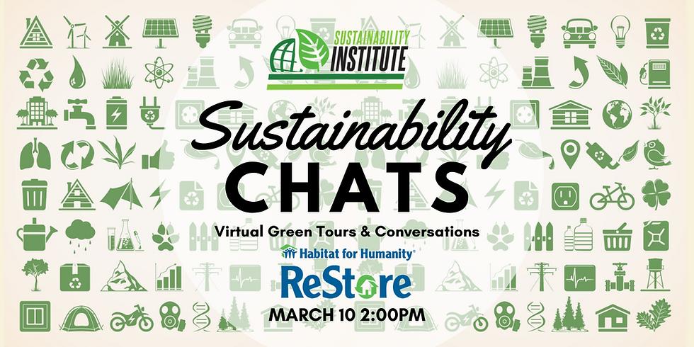 Sustainability Chats & Virtual Green Tour - Habitat ReStore
