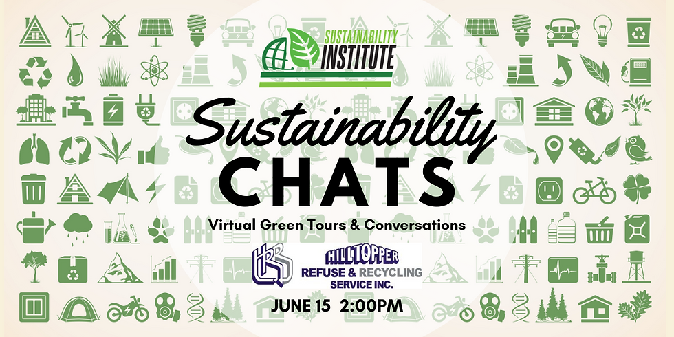 Sustainability Chats & Virtual Green Tour - Composting with Hilltopper Refuse & Recycling