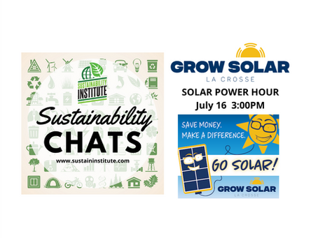 Sustainability Chats: Grow Solar La Crosse - Solar Power Hour