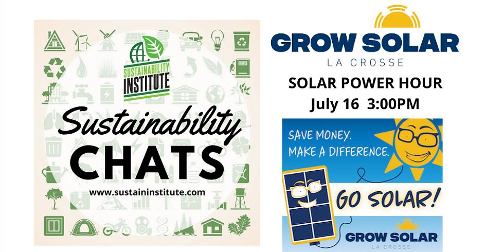 Sustainability Chats & Grow Solar La Crosse co-host Solar Power Hour