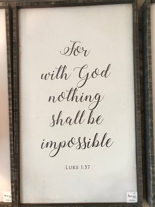Distressed Wooden Sign- Luke 1:37