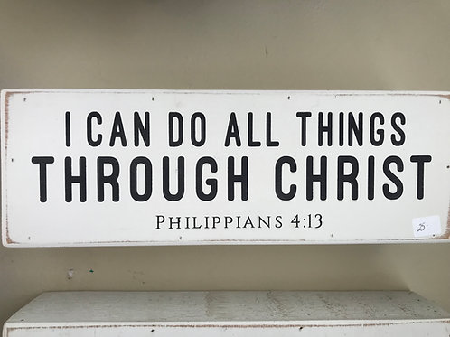 Small Wooden Sign- Phil. 4:13