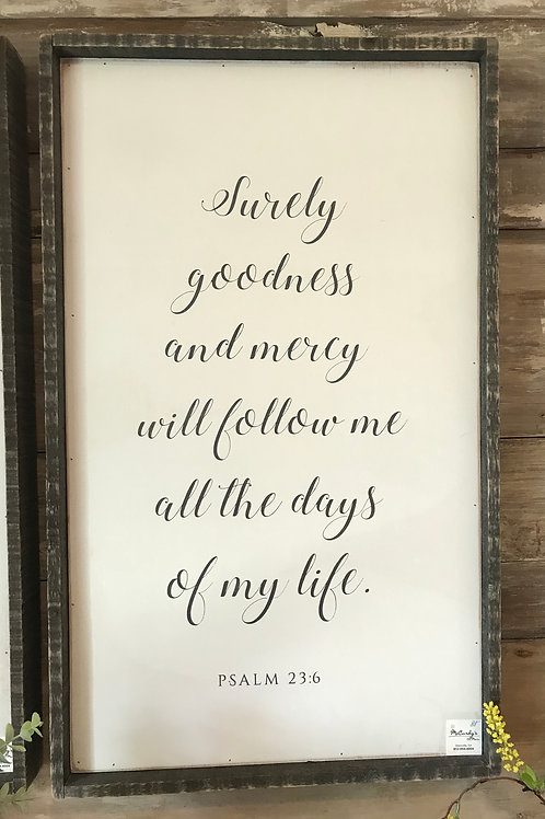 Distressed Wooden Sign- Psalm 23:6