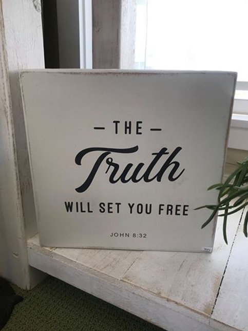 Distressed Wooden Sign- John 8:32