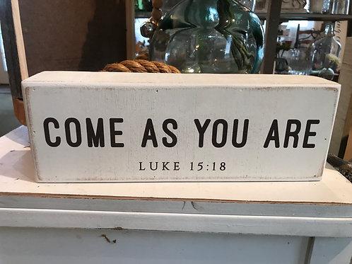 Small Wooden Sign- Luke 15:18