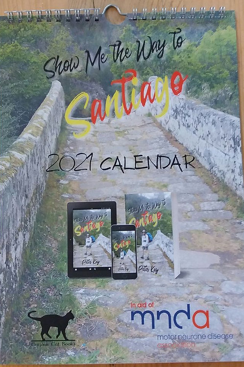 Show Me the Way to Santiago 2021 Calendar